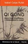 Qi Gong práctica corporal y pensamiento chino isabel calpe